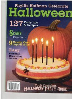 Phyllis Hoffman Celebrate Halloween Magazine (127 party tips & recipes