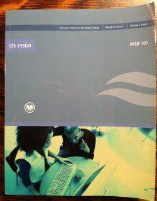 CIS133DA WEB 101 (Custom Edition for Rio Salado College) Taken from