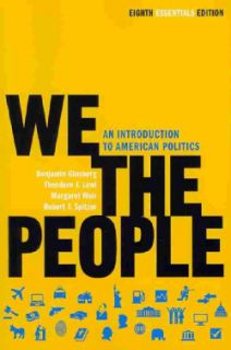 We the People An Introduction to American Politics (Paperback) Today