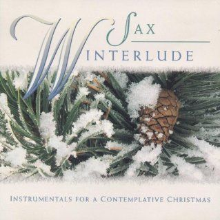 Sax Winterlude Various Artists Music