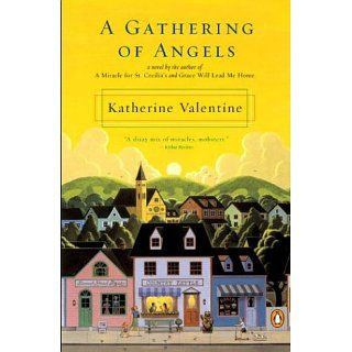 A Gathering of Angels Katherine Valentine Books