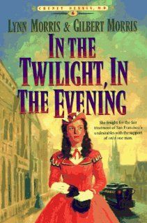 In the Twilight, in the Evening (Cheney Duvall, M.D. Series #6) (Book