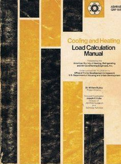 Cooling and Heating Load Calculation Manual (ASHRAE GRP 158