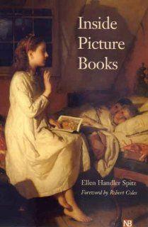 Inside Picture Books (Yale Nota Bene): Dr. Ellen Handler Spitz