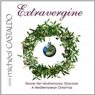 Extravergine A Mediterranean Christmas micheal CASTALDO