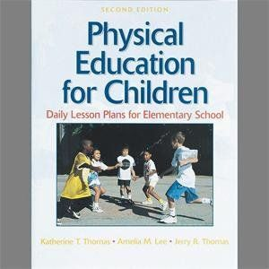 Physical Education for Children: Daily Lesson Plans for