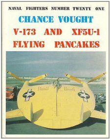 Chance Vought V 173/XF5U 1 (Consign) (Naval Fighters) Art Schoeni