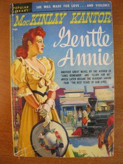 Gentle Annie #183: MacKinlay Kantor, Rudolph Belarski: