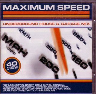 Speed   Underground House & Garage Mix: Amira, Dream Team, Nicole, 187