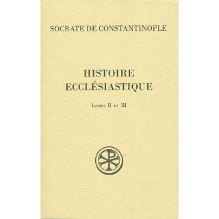 Histoire ecclésiastique ; livres II et III   Achat / Vente livre