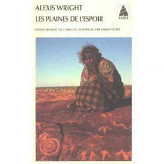 Les plaines de lespoir   Achat / Vente livre Alexis Wright pas cher