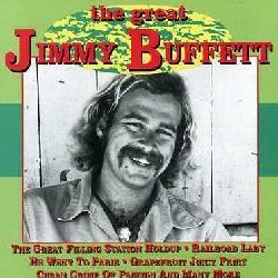 Jimmy Buffett   Great Jimmy Buffett