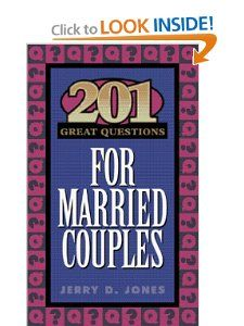 201 Great Questions for Married Couples (GREAT QUESTIONS): Jerry Jones