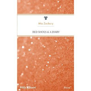 Mills & Boon  Red Shoes & A Diary eBook Mia Zachary
