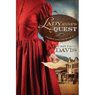 Lady Annes Quest (Prairie Dreams) Susan Page Davis 9781616264406