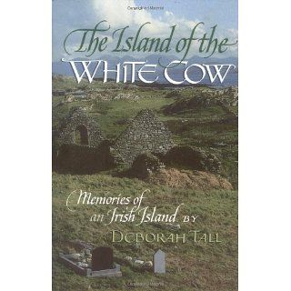 The Island of the White Cow; Memories of an Irish Island (English and