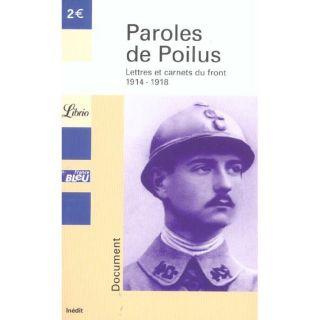LITTERATURE   ROMANS PAROLES DE POILUS ; LETTRES ET CARNETS DU FRONT