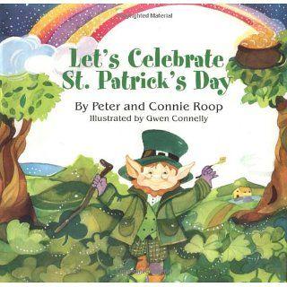 Lets Celebrate St Patricks Day Peter Roop 9780761317821
