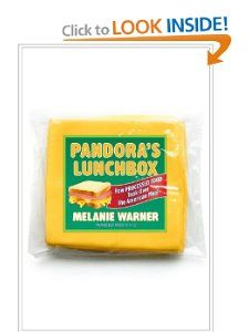 Pandoras Lunchbox How Processed Food Took Over the American Meal