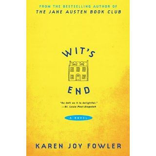 Wits End: A Novel: Karen Joy Fowler: Books