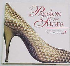 A Passion for Shoes (9780836207996) Linda Sunshine, Mary