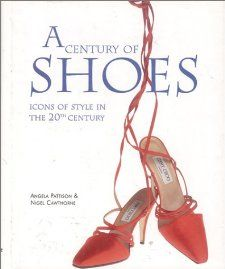 A Century of Shoes (9780785808350): Angela Pattison, Nigel