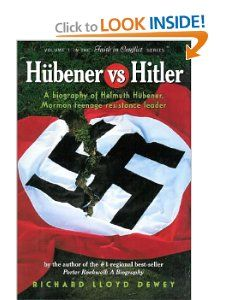 Hubener vs. Hitler: A Biography of Helmuth Hubener, Mormon Teenage