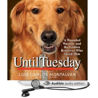 Until Tuesday (Audible Audio Edition) Luis Carlos