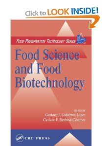 Food Science and Food Biotechnology Gustavo F. Gutierrez Lopez