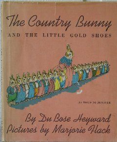 The Country Bunny and the Little Gold Shoes by Du Bose Heyward by Du
