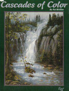 Cascades Of Color Pat Bistline Books