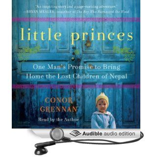 Little Princes One Mans Promise to Bring Home the Lost Children of