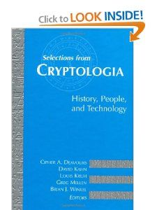 Selections from Cryptologia: History, People, and Technology (Artech