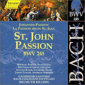 Bach St. John Passion, BWV 245 Johann Sebastian Bach