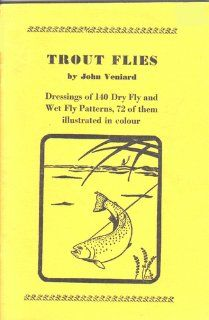 Trout flies  dressings of 140 dry fly and wet fly patterns, 72 of