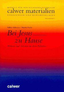 Bei Jesus zu Hause Modelle für den Religionsunterricht, Anregungen