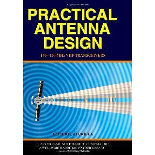 Practical Antenna Design: 140 150 Mhz Vhf Transceivers: Elpidio