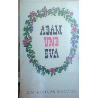 Adam und Eva. Ein kleines Brevier Mark Twain, John Erskine
