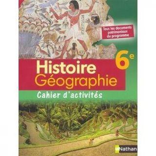 HISTOIRE/GEOGRAPHIE 6EME ; CAHIER DEXERCICES   Achat / Vente livre
