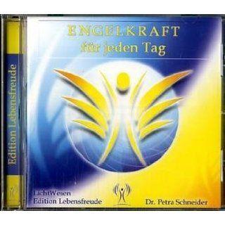Engelkraft für jeden Tag. CD Petra Schneider Bücher