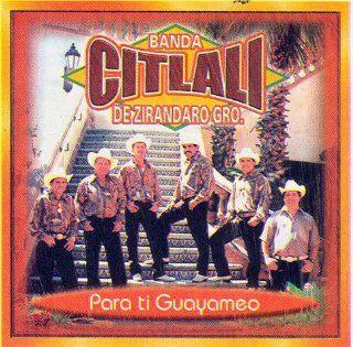 (Para Ti Guayameo) 149 Banda Citlali de Zirandaro Guerrero Music