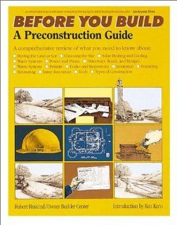 Before You Build: A Preconstruction Guide: Robert A. Roskind