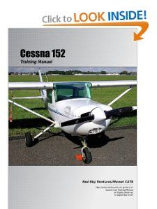 Cessna 152 Training Manual Danielle Bruckert 9780557022809