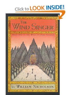The Wind Singer (The Wind on Fire, Book 1) William Nicholson, Peter