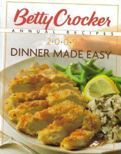 Betty Crocker Annual Recipes 2009 betty crocker 9781594869983