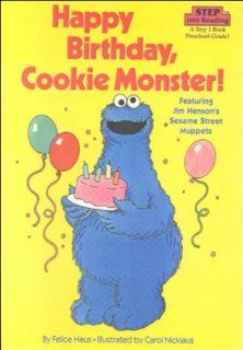 Happy Birthday, Cookie Monster! (9780606123242) Felice
