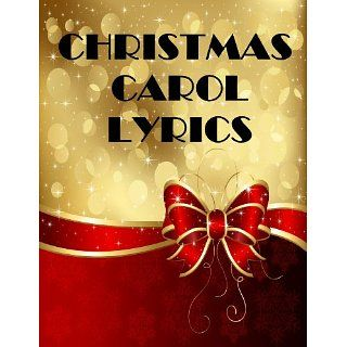 Christmas Carol Lyrics   264 Songs Mrs. Claus Kindle