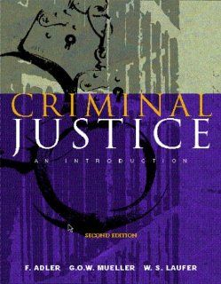 Criminal Justice An Introduction (9780072282214) Freda