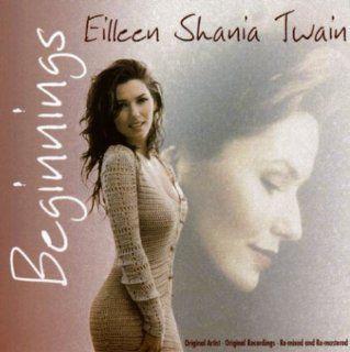 Beginnings: Eilleen Shania Twain: Music