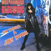 Un Tributo A Joey Ramone THE BOWERY ELECTRIC Music